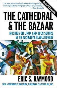 La catedral y el bazar, pensamientos sobre el Open Source